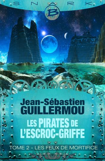 Les Pirates de L'Escroc-Griffe, tome 2